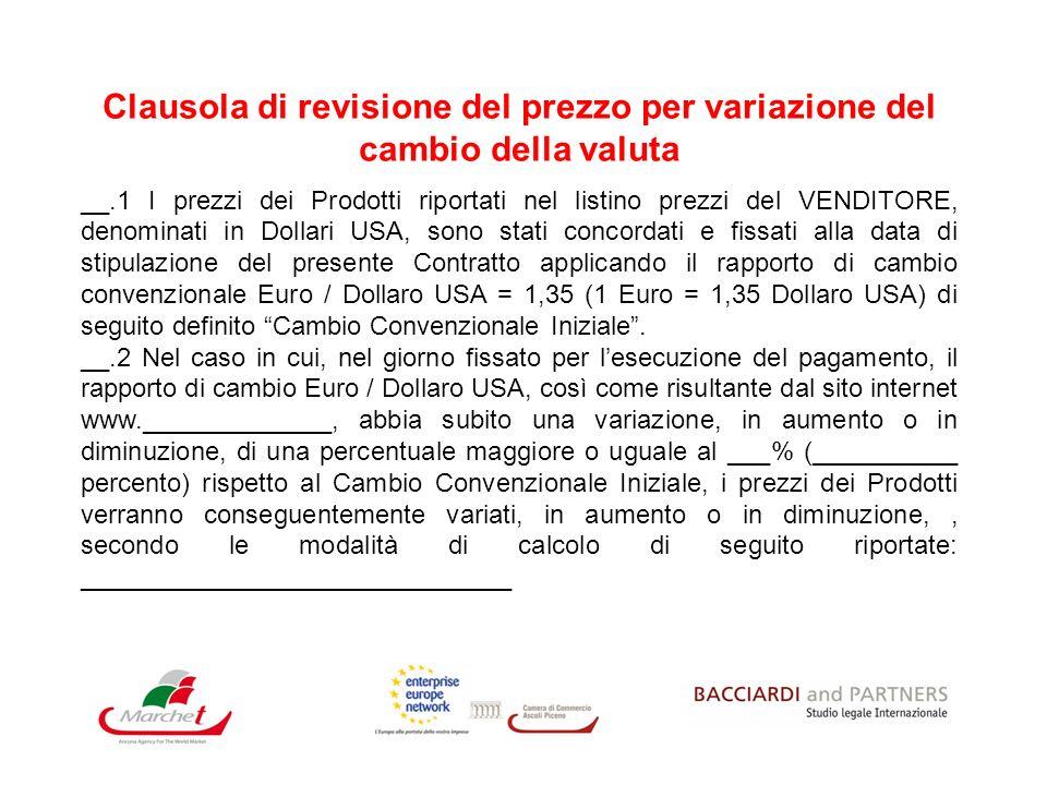 Piazza Matteotti, 16 - 61121 PESARO - www.bacciardistudiolegale.it Vi ringraziamo per essere intervenuti al SEMINARIO I PAGAMENTI INTERNAZIONALI come contrattualizzarli garantirli e recuperarli …e soprattutto…….
