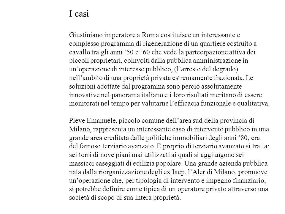 I casi Giustiniano imperatore a Roma costituisce un interessante e complesso programma di rigenerazione di un quartiere costruito a cavallo tra gli an