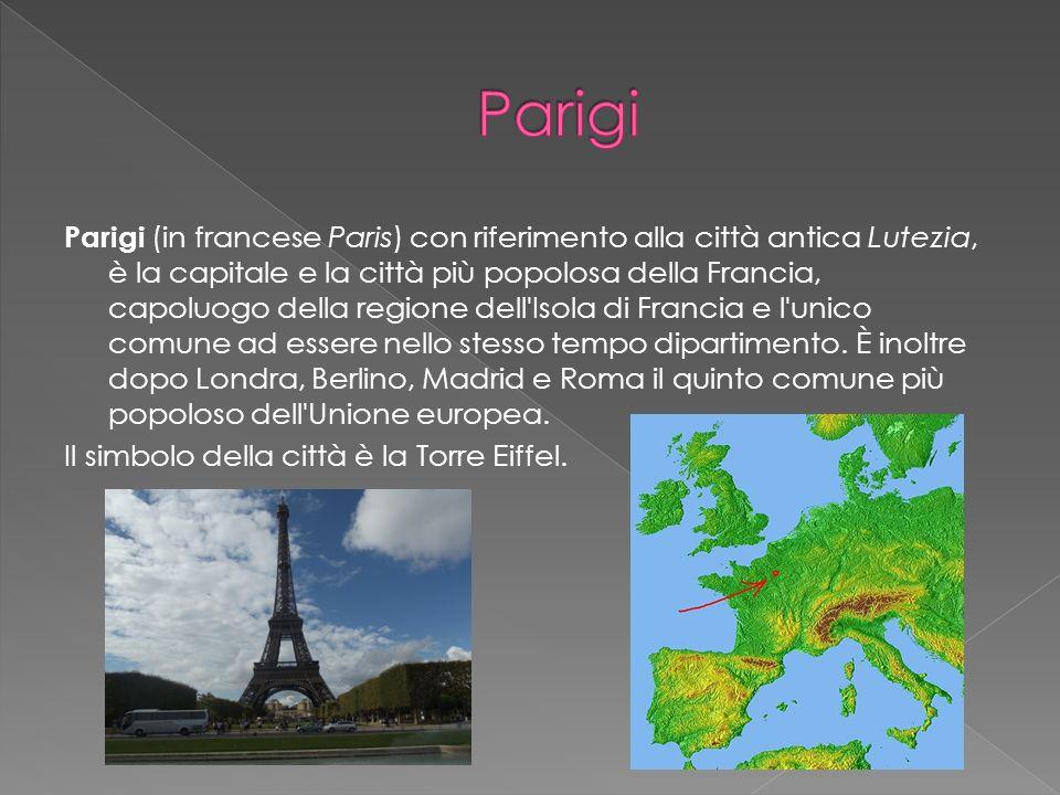 Parigi (in francese Paris) con riferimento alla città antica Lutezia, è la capitale e la città più popolosa della Francia, capoluogo della regione del