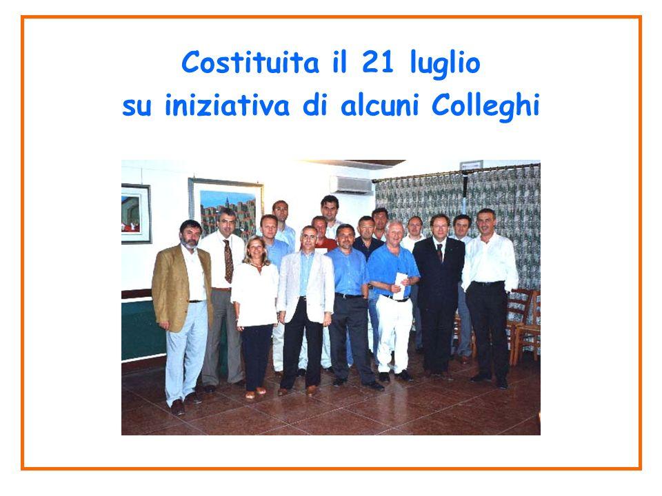 Costituita il 21 luglio su iniziativa di alcuni Colleghi