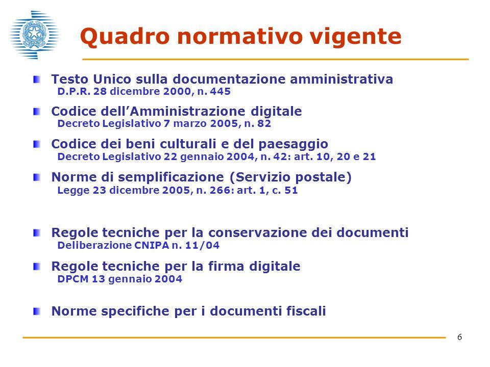 6 Quadro normativo vigente Testo Unico sulla documentazione amministrativa D.P.R.