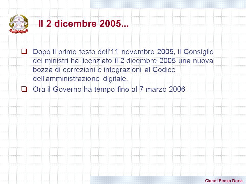 Gianni Penzo Doria Il 2 dicembre 2005... Dopo il primo testo dell11 novembre 2005, il Consiglio dei ministri ha licenziato il 2 dicembre 2005 una nuov