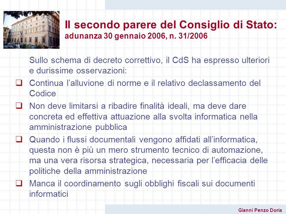 Gianni Penzo Doria Il secondo parere del Consiglio di Stato: adunanza 30 gennaio 2006, n. 31/2006 Sullo schema di decreto correttivo, il CdS ha espres