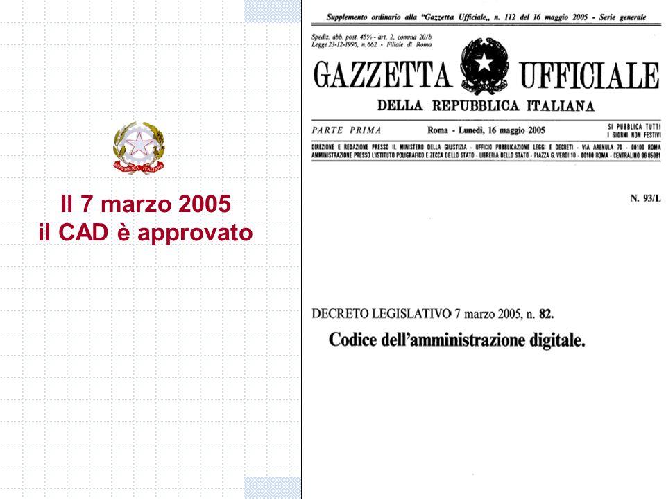 Gianni Penzo Doria Il 7 marzo 2005 il CAD è approvato