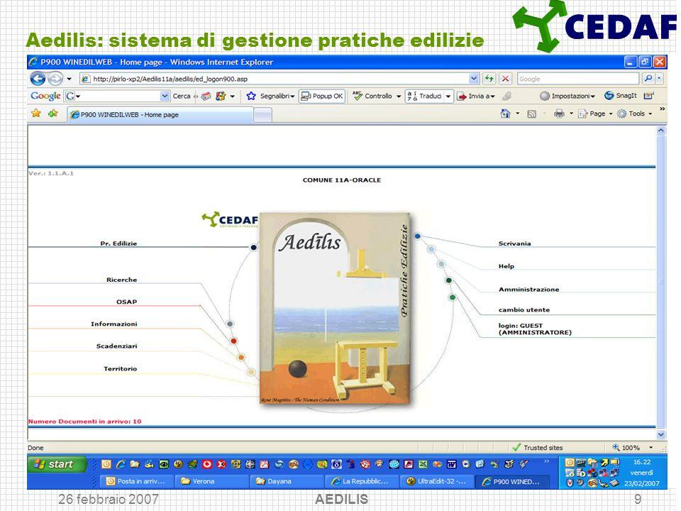 26 febbraio 2007 AEDILIS9 Aedilis: sistema di gestione pratiche edilizie