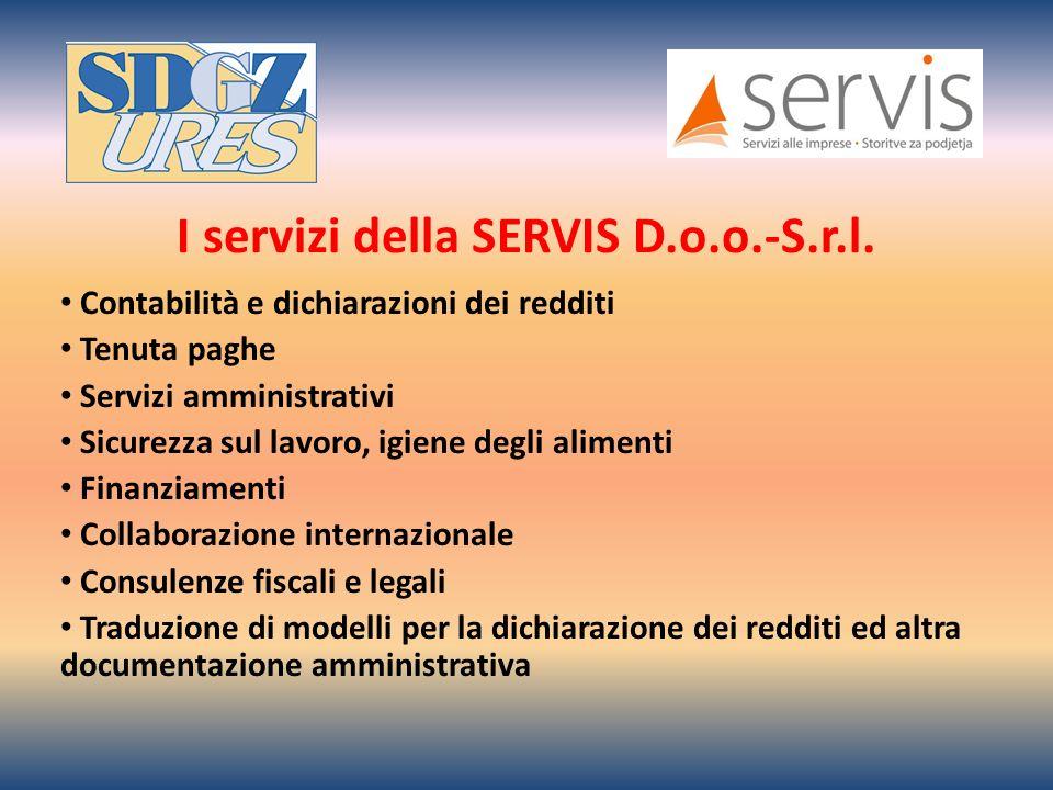 I servizi della SERVIS D.o.o.-S.r.l.