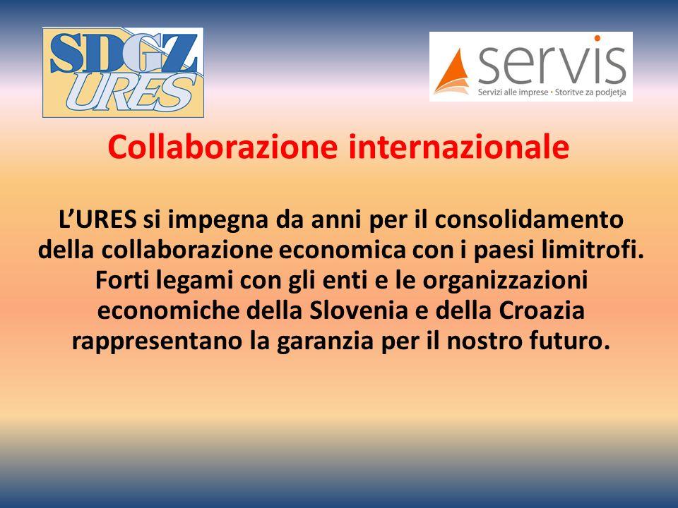 LURES si impegna da anni per il consolidamento della collaborazione economica con i paesi limitrofi.