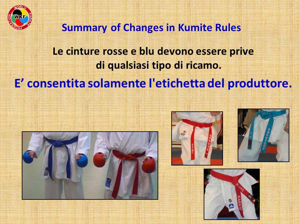 Le cinture rosse e blu devono essere prive di qualsiasi tipo di ricamo. E consentita solamente l'etichetta del produttore. Summary of Changes in Kumit