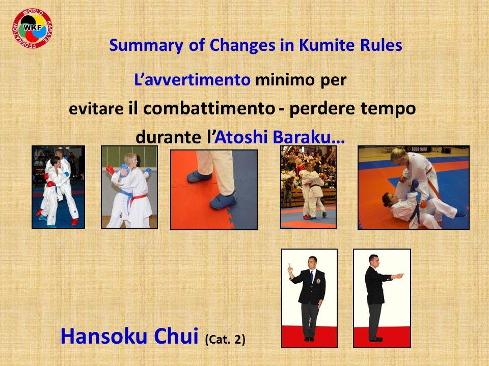 Lavvertimento minimo per evitare il combattimento - perdere tempo durante lAtoshi Baraku… Hansoku Chui (Cat. 2)