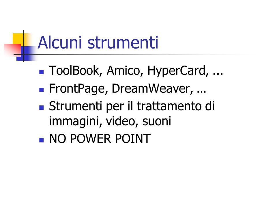 Alcuni strumenti ToolBook, Amico, HyperCard,...