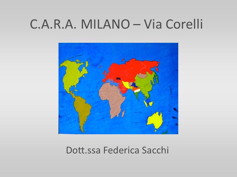 C.A.R.A. MILANO – Via Corelli Dott.ssa Federica Sacchi