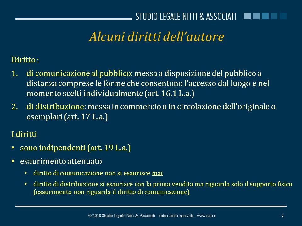 Alcuni diritti dellautore Diritto : 1.di comunicazione al pubblico: messa a disposizione del pubblico a distanza comprese le forme che consentono laccesso dal luogo e nel momento scelti individualmente (art.