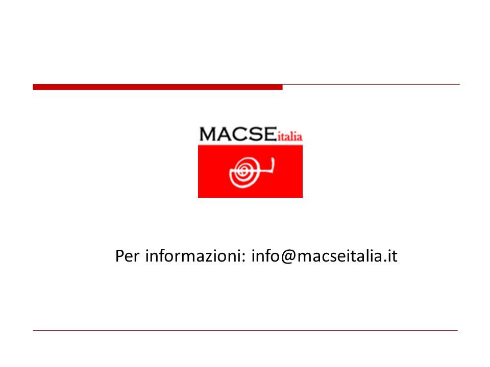 Per informazioni: info@macseitalia.it