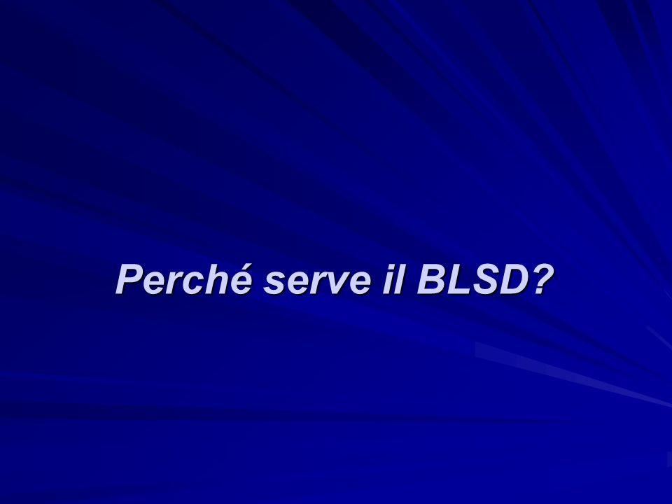 Perché serve il BLSD?