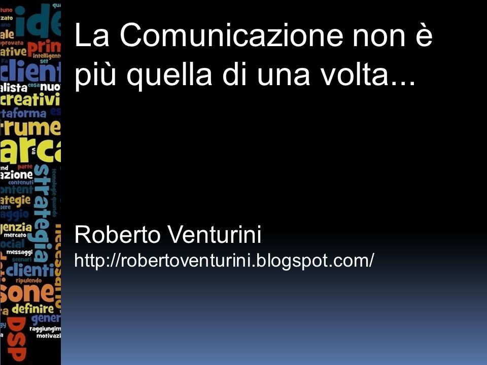 La Comunicazione non è più quella di una volta...