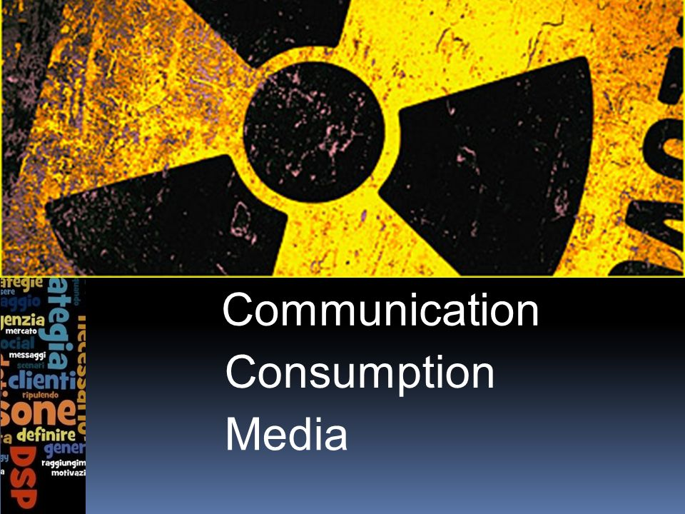 Media Consumption Communication
