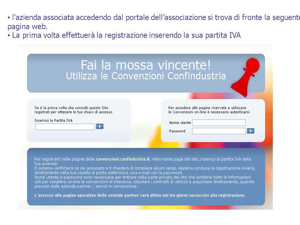 l'azienda associata accedendo dal portale dellassociazione si trova di fronte la seguente pagina web. La prima volta effettuerà la registrazione inser