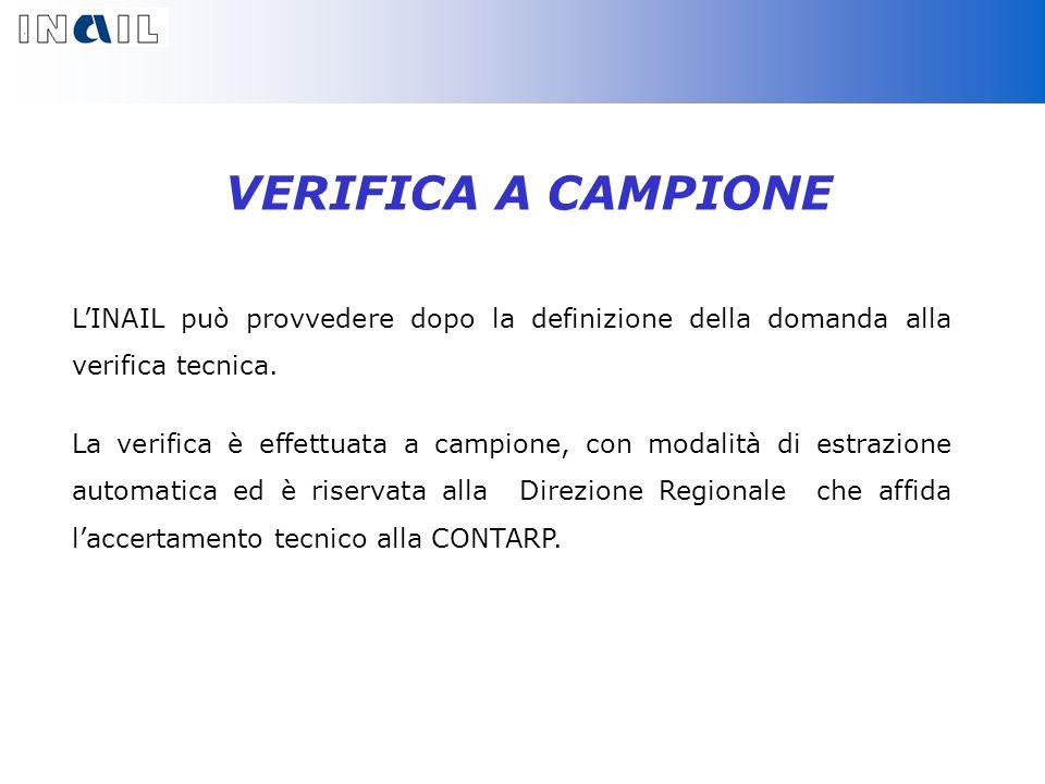 VERIFICA A CAMPIONE LINAIL può provvedere dopo la definizione della domanda alla verifica tecnica.