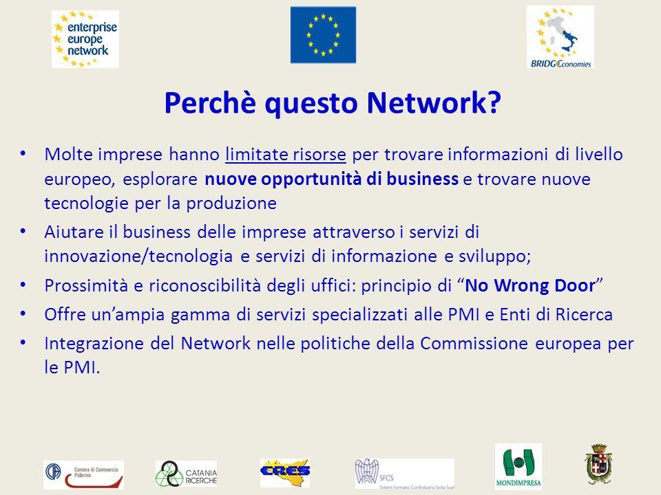 Perchè questo Network? Molte imprese hanno limitate risorse per trovare informazioni di livello europeo, esplorare nuove opportunità di business e tro