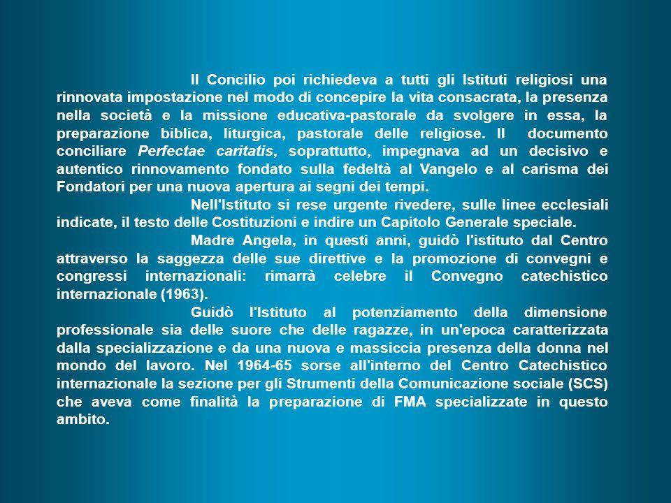 MADRE ANGELA VESPA 1958 - 1969 Il periodo di azione di M. Angela Vespa ha per cornice la preparazione e la celebrazione del Concilio Vaticano II. L'in