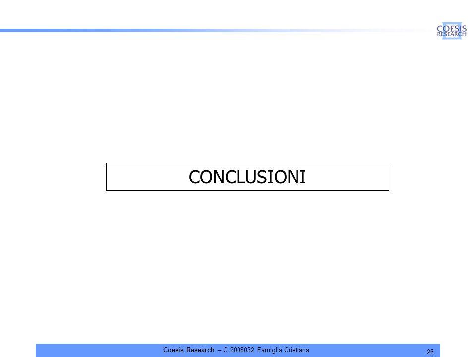 26 Coesis Research – C 2008032 Famiglia Cristiana CONCLUSIONI
