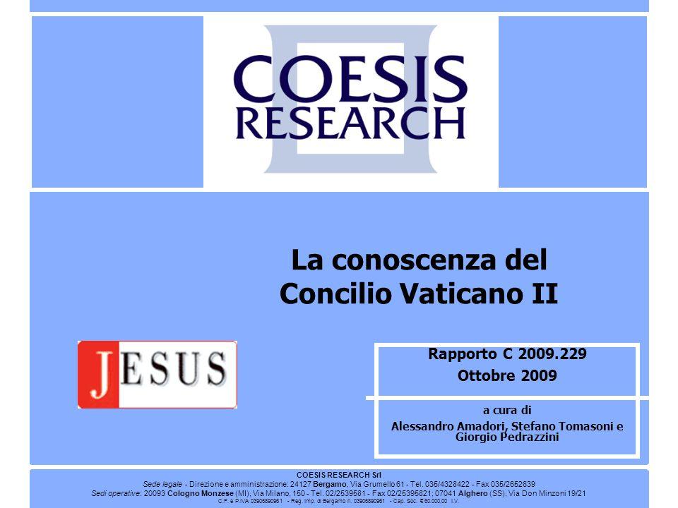 Rapporto C 2009.229 Ottobre 2009 a cura di Alessandro Amadori, Stefano Tomasoni e Giorgio Pedrazzini La conoscenza del Concilio Vaticano II COESIS RES
