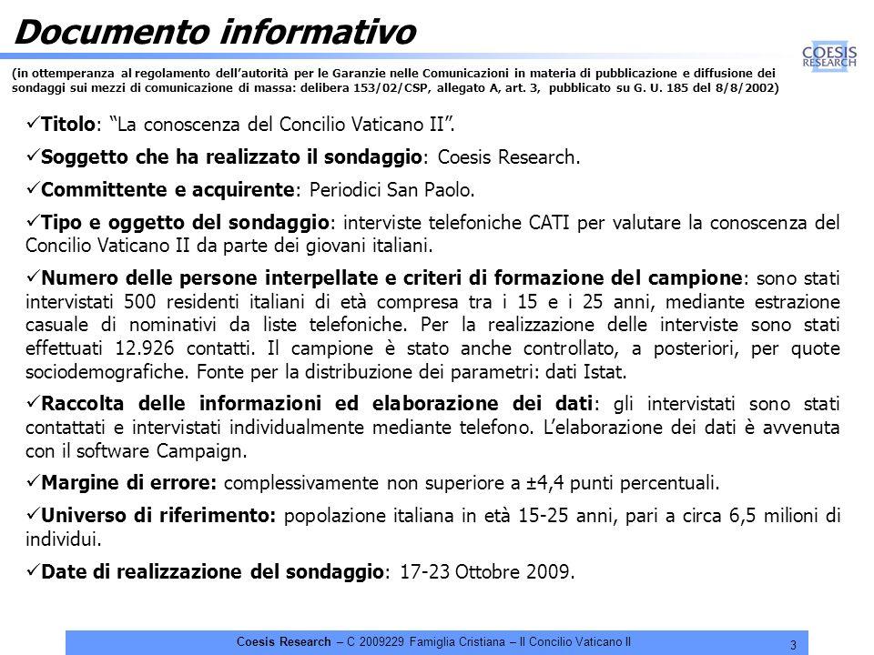 3 Coesis Research – C 2009229 Famiglia Cristiana – Il Concilio Vaticano II Documento informativo (in ottemperanza al regolamento dellautorità per le G