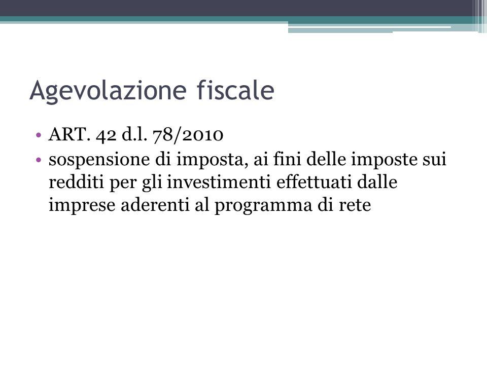 Agevolazione fiscale ART. 42 d.l. 78/2010 sospensione di imposta, ai fini delle imposte sui redditi per gli investimenti effettuati dalle imprese ader