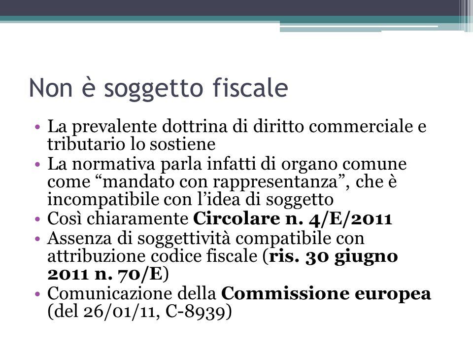 Non è soggetto fiscale La prevalente dottrina di diritto commerciale e tributario lo sostiene La normativa parla infatti di organo comune come mandato