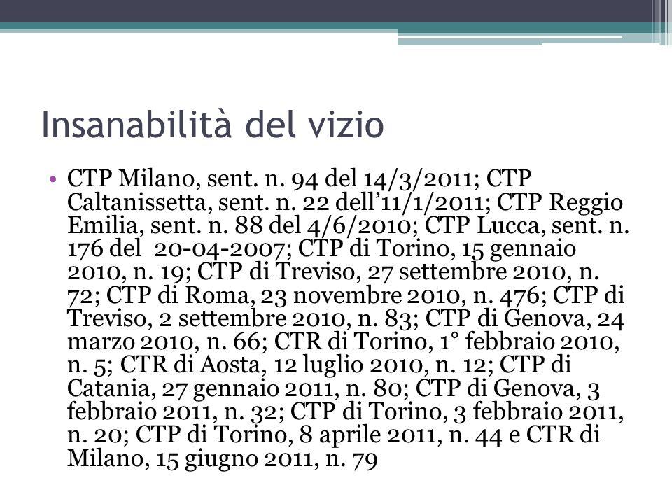 Insanabilità del vizio CTP Milano, sent.n. 94 del 14/3/2011; CTP Caltanissetta, sent.