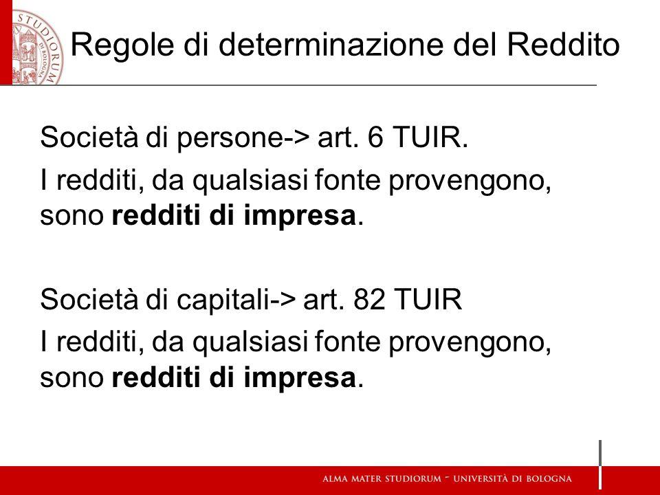 Regole di determinazione del Reddito Società di persone-> art.