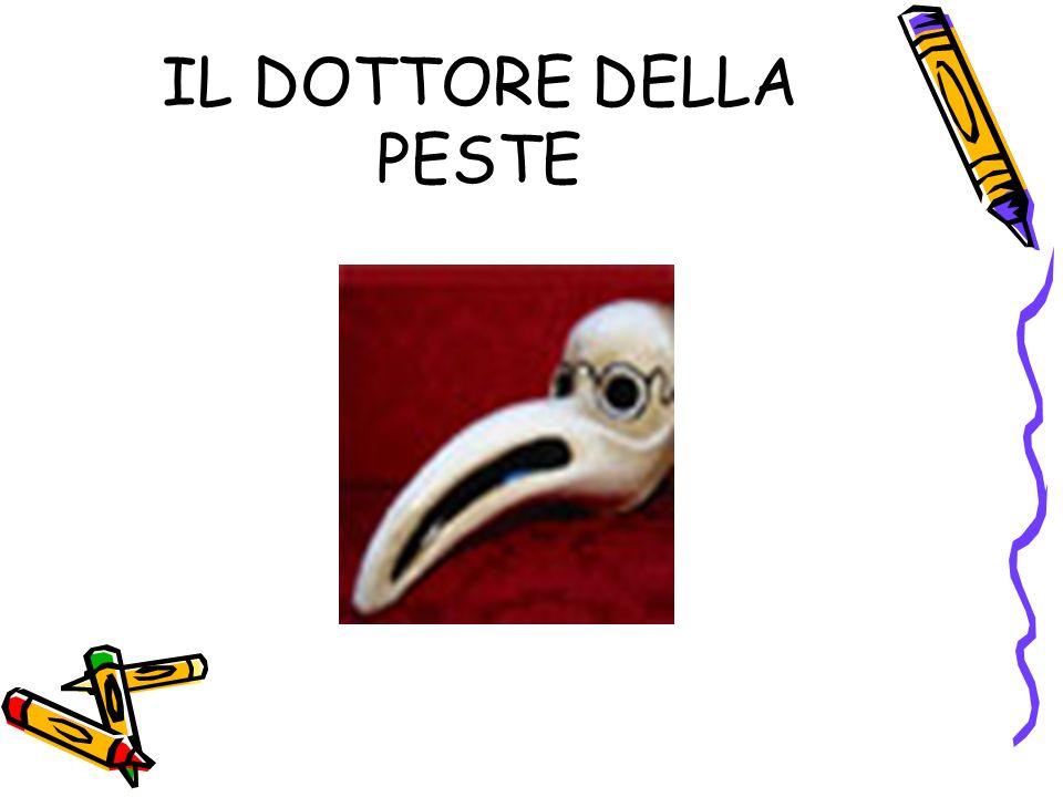 IL DOTTORE DELLA PESTE