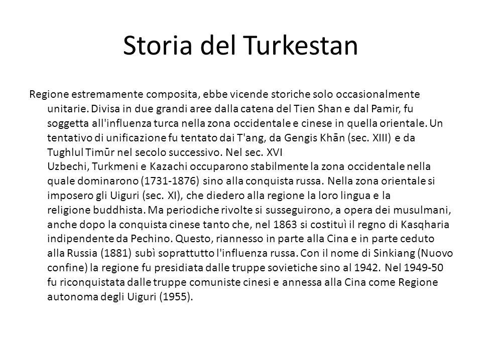 Storia del Turkestan Regione estremamente composita, ebbe vicende storiche solo occasionalmente unitarie. Divisa in due grandi aree dalla catena del T
