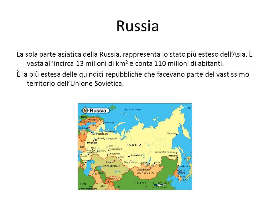Russia La sola parte asiatica della Russia, rappresenta lo stato più esteso dellAsia. È vasta allincirca 13 milioni di km 2 e conta 110 milioni di abi