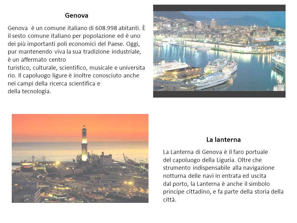 Genova Genova è un comune italiano di 608.998 abitanti. È il sesto comune italiano per popolazione ed è uno dei più importanti poli economici del Paes
