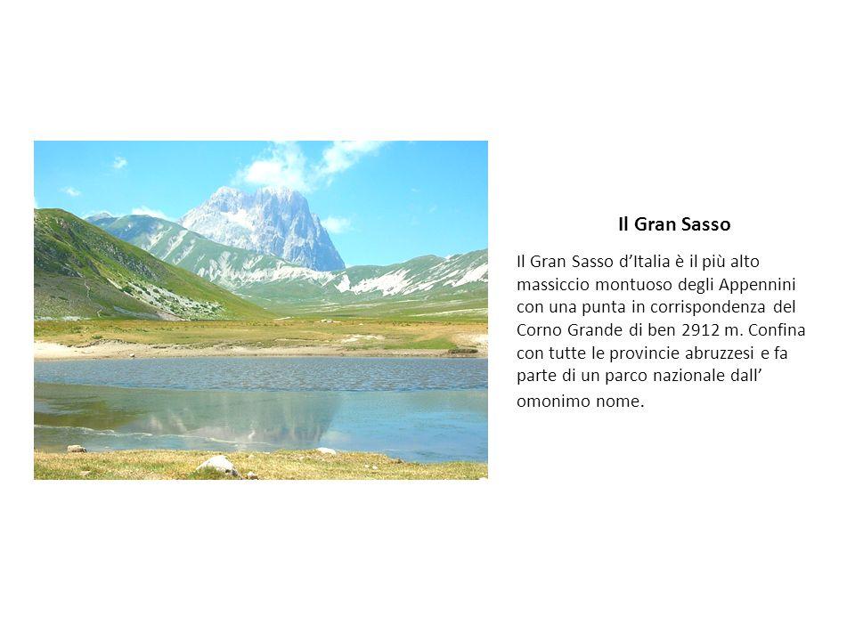 Il Gran Sasso Il Gran Sasso dItalia è il più alto massiccio montuoso degli Appennini con una punta in corrispondenza del Corno Grande di ben 2912 m. C