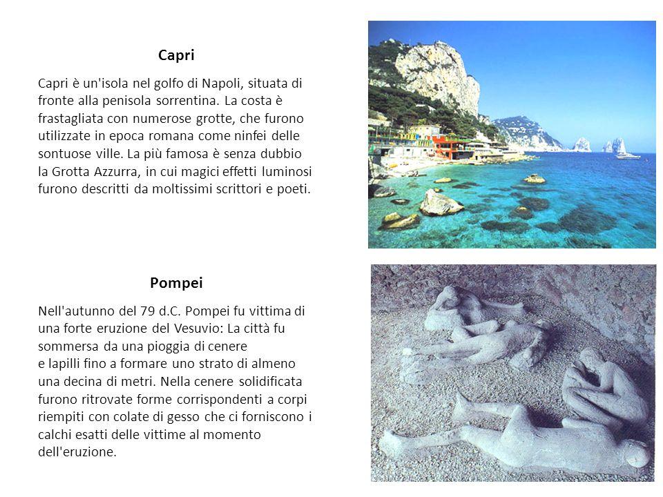 Capri Capri è un'isola nel golfo di Napoli, situata di fronte alla penisola sorrentina. La costa è frastagliata con numerose grotte, che furono utiliz