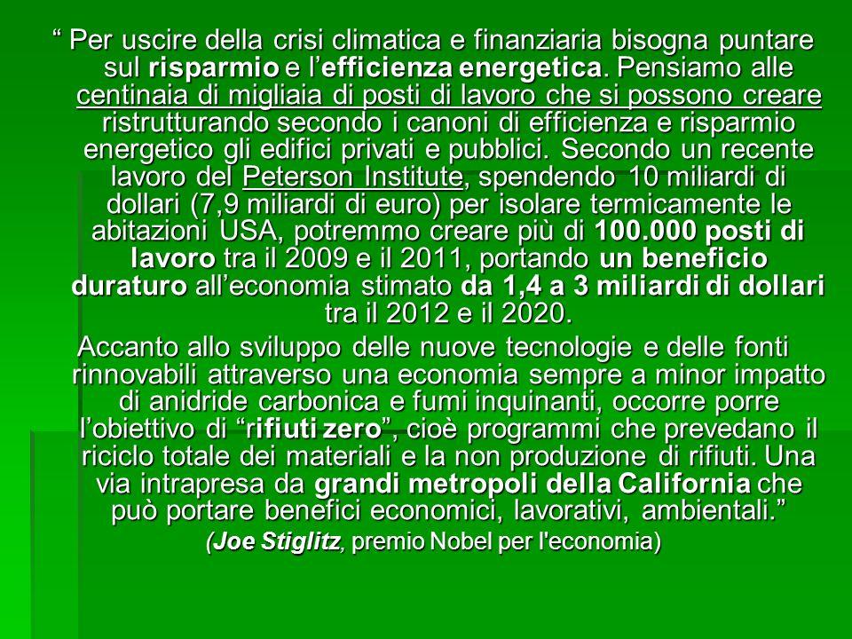 Per uscire della crisi climatica e finanziaria bisogna puntare sul risparmio e lefficienza energetica.