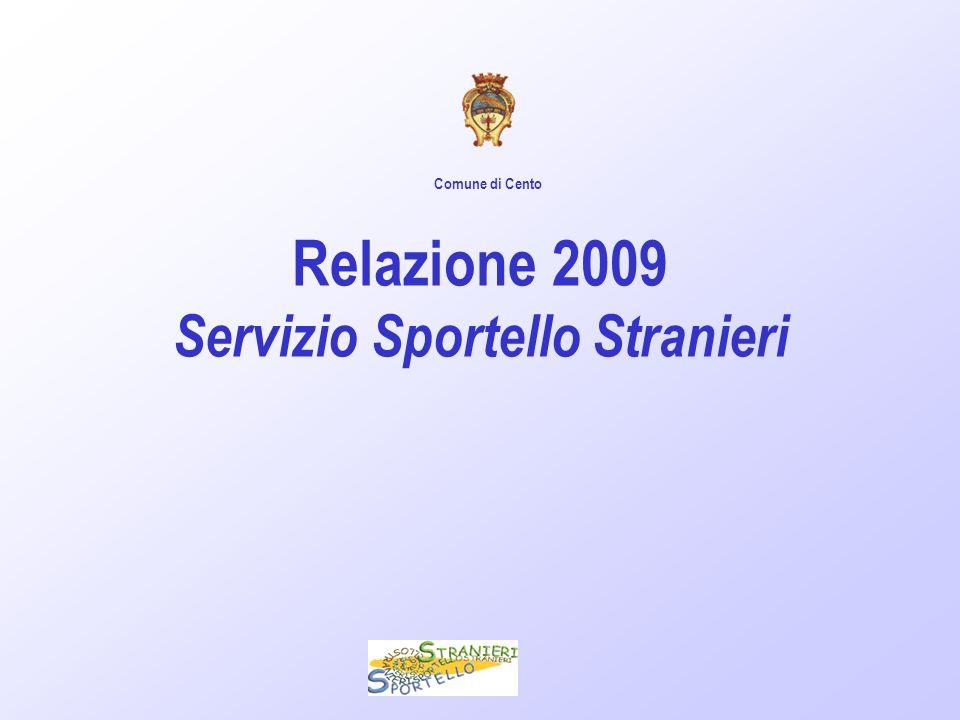 Relazione 2009 Servizio Sportello Stranieri Comune di Cento