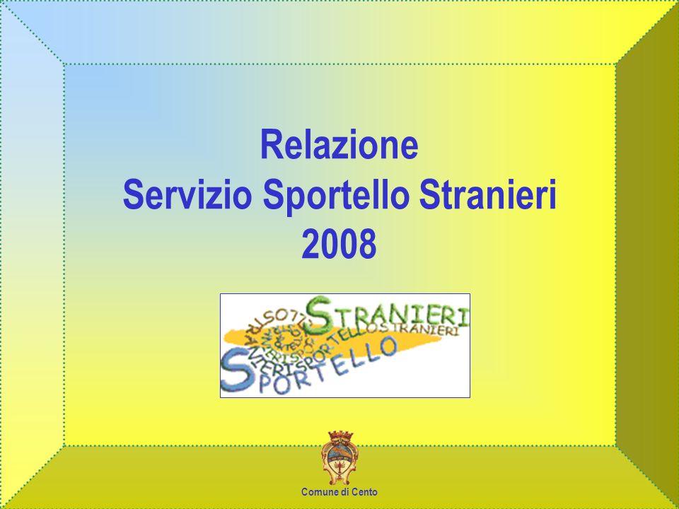 Relazione Servizio Sportello Stranieri 2008 Comune di Cento