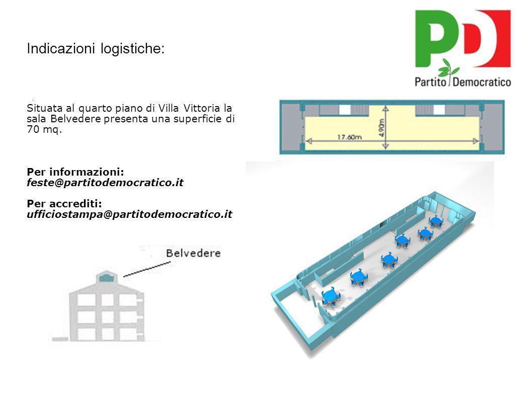 Indicazioni logistiche: Situata al quarto piano di Villa Vittoria la sala Belvedere presenta una superficie di 70 mq.
