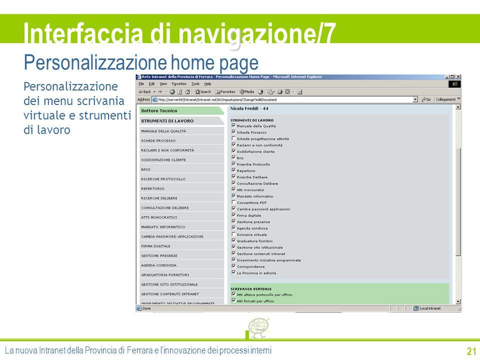 21 Personalizzazione dei menu scrivania virtuale e strumenti di lavoro g Interfaccia di navigazione/7 Personalizzazione home page La nuova Intranet de