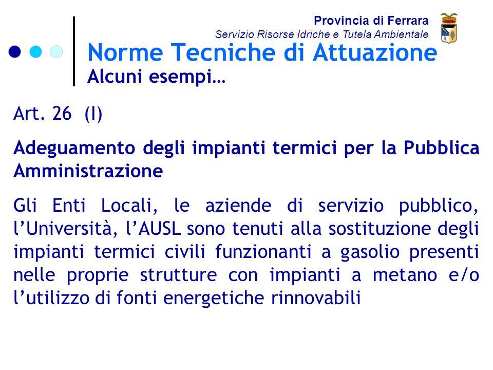 Norme Tecniche di Attuazione Provincia di Ferrara Servizio Risorse Idriche e Tutela Ambientale Art.