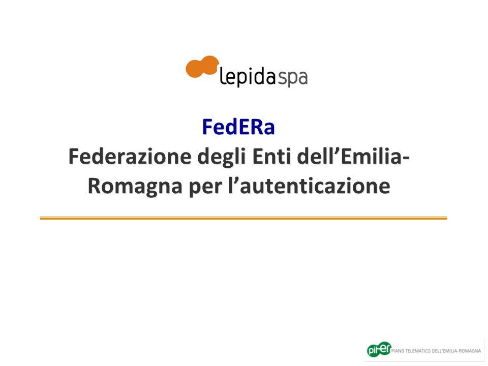 FedERa Federazione degli Enti dellEmilia- Romagna per lautenticazione