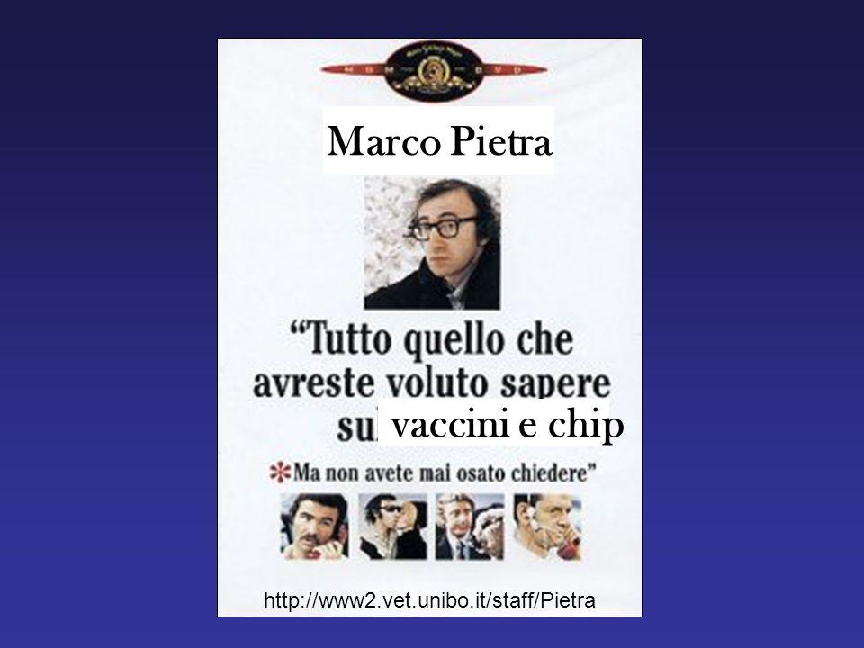 vaccini e chip Marco Pietra http://www2.vet.unibo.it/staff/Pietra