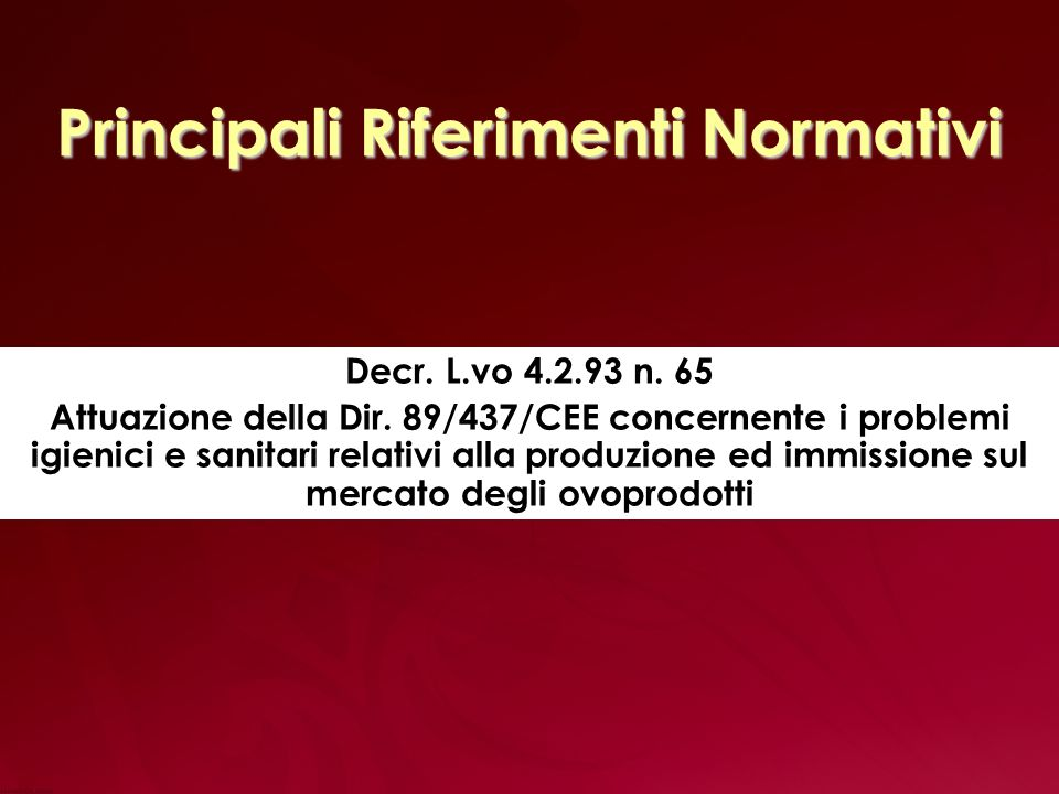 Principali Riferimenti Normativi Decr.L.vo 4.2.93 n.