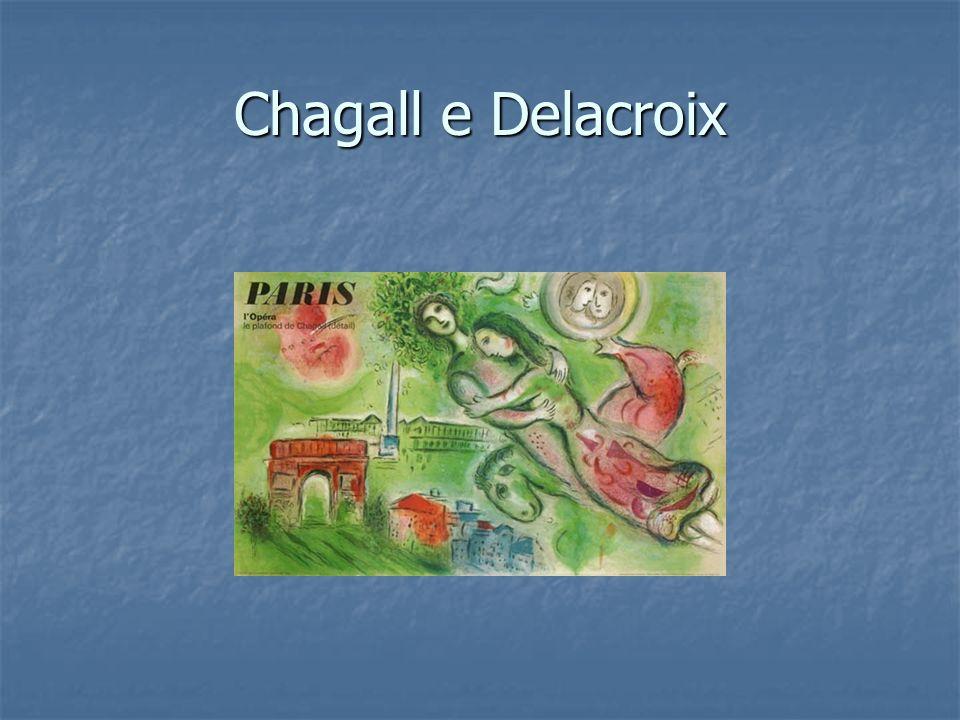 Chagall e Delacroix