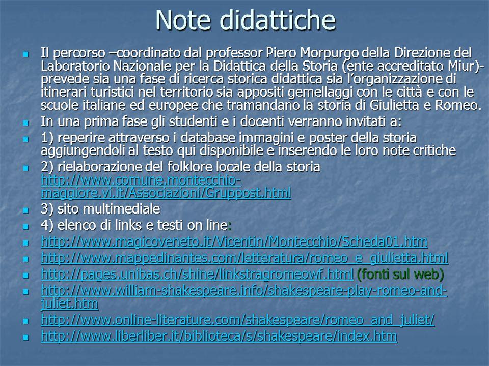 Note didattiche Il percorso –coordinato dal professor Piero Morpurgo della Direzione del Laboratorio Nazionale per la Didattica della Storia (ente acc
