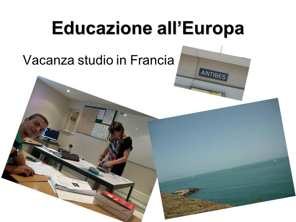 Vacanza studio in Francia Educazione allEuropa