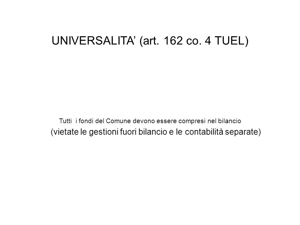 UNIVERSALITA (art. 162 co.